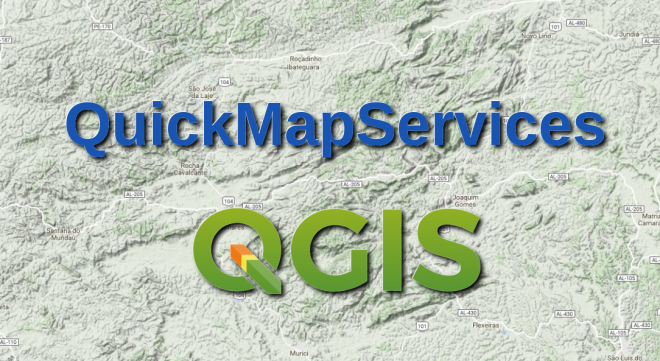 QuickMapServices: uma alternativa ao OpenLayers plugin no